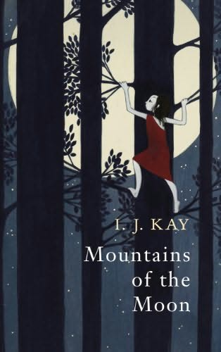 Mountains of the Moon - I.J. Kay