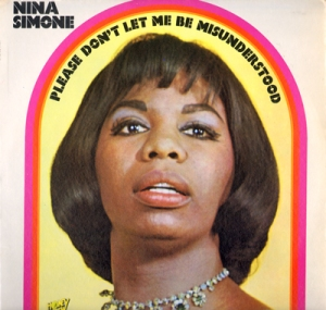 Nina_Simone_Please_Dont_Let_Me_Be_Misunderstood