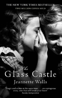 The Glass Castle - Jeanette Walls