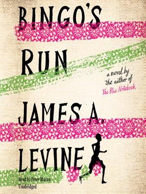 Bingo's Run - James A. Levine